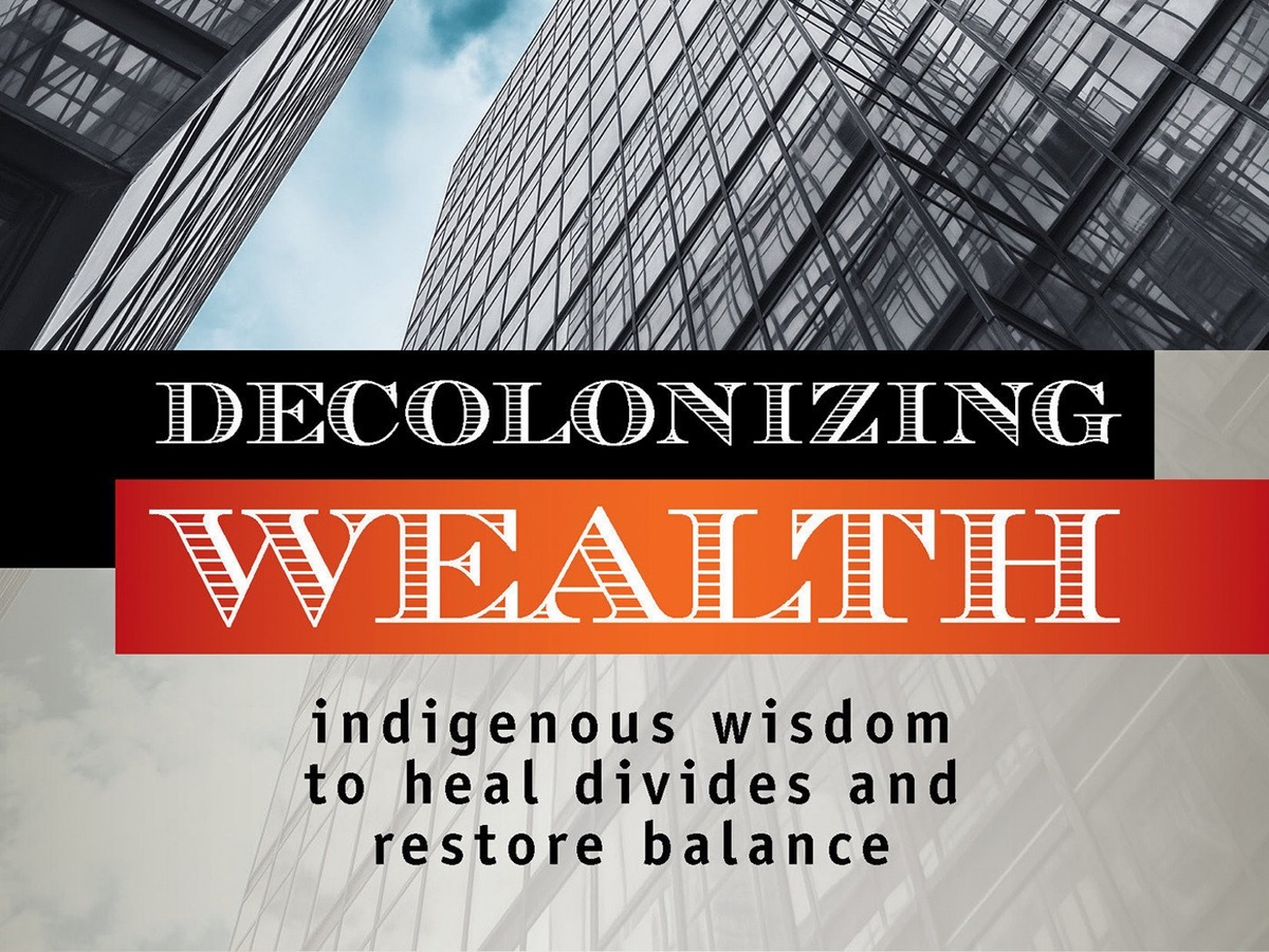 indigenous-philosophy-meets-philanthropy-in-edgar-villanuevas-decolonizing-wealth