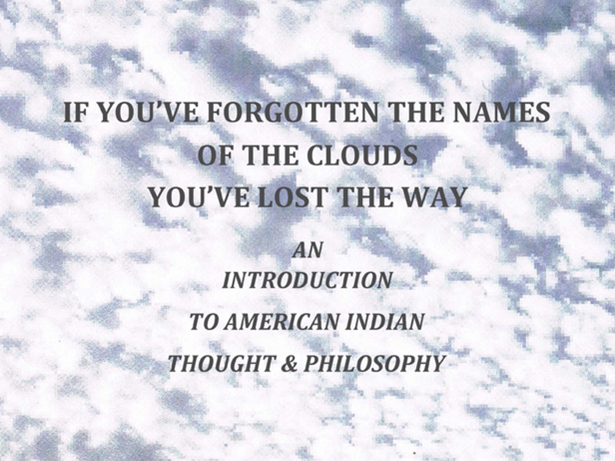 the-powerful-last-testament-of-russell-means-in-if-youve-forgotten-the-names-of-clouds-youve-lost-your-way